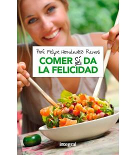 Libro: Comer Sí da la Felicidad