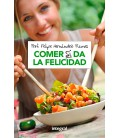 Book: Eating does give you happiness (in Spanish)